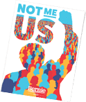 Bernie Not Me. Us. Free Stickers